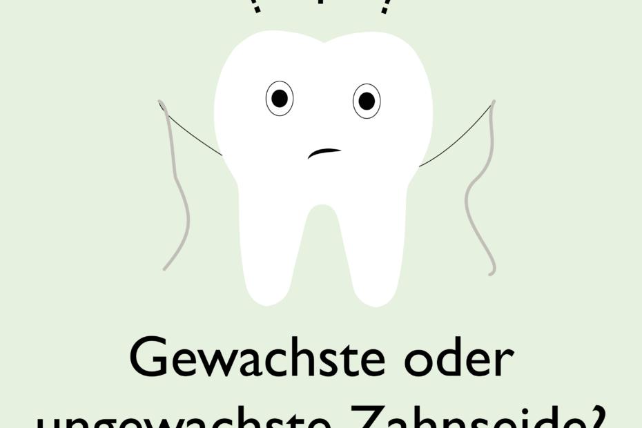 Zahn der sich fragt ob gewachste oder ungewachste Zahnseide besser ist